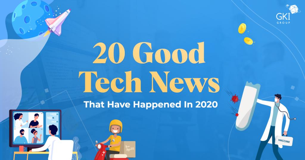 good tech news 2020